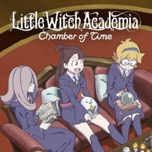 Little Witch Academia: Chamber of Time - Recensione