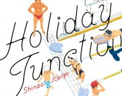 Holiday Junction - Recensione del manga di Keigo Shinzo