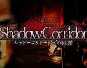 Shadow Corridor uscirà su Switch in Giappone quest'estate