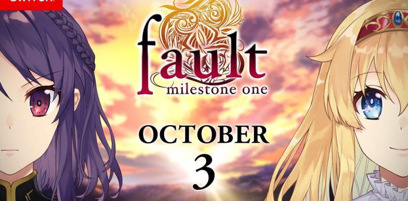 fault – milestone one