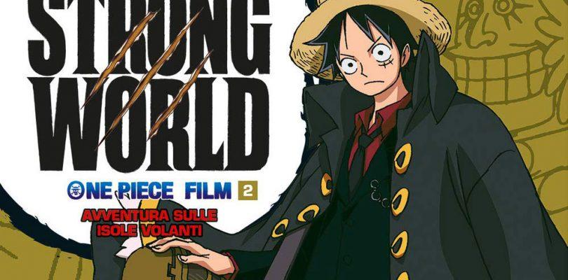 ONE PIECE STRONG WORLD IL FILM - AVVENTURA SULLE ISOLE VOLANTI - ANIME COMICS