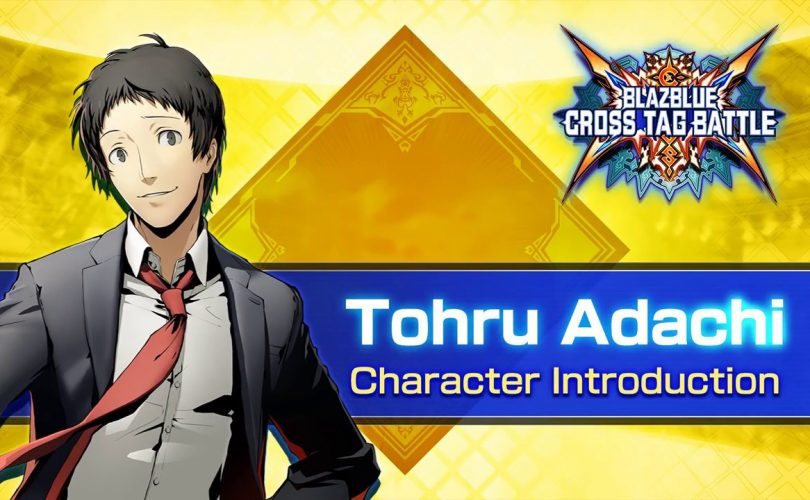 BLAZBLUE CROSS TAG BATTLE: trailer per Tohru Adachi da Persona 4