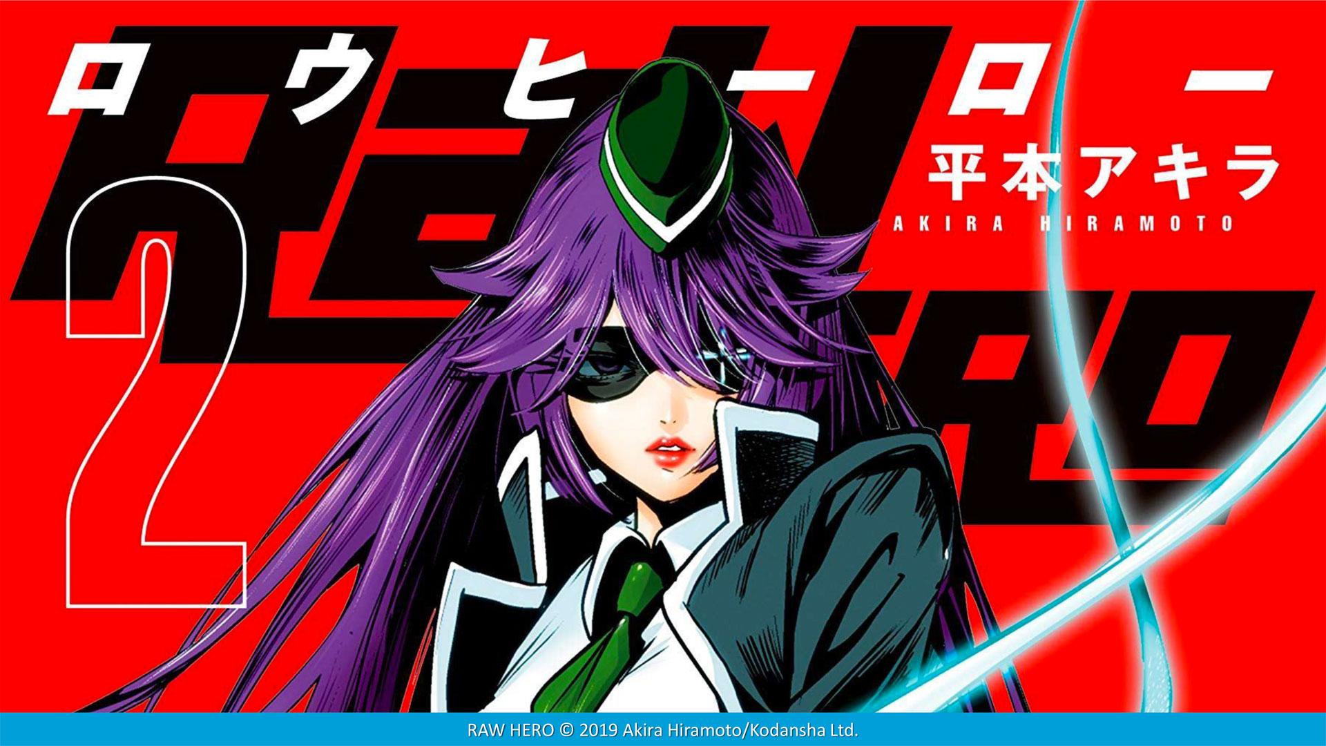 RAW HERO di Akira Hiramoto