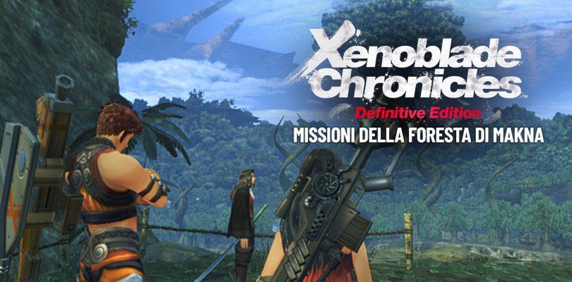 Xenoblade Chronicles: Definitive Edition - Missioni della Foresta di Makna