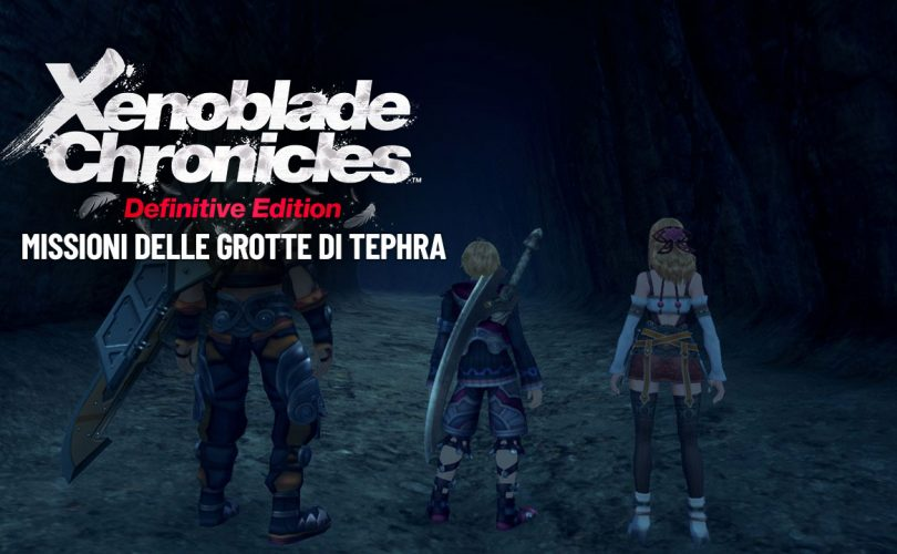 Xenoblade Chronicles: Definitive Edition - Missioni delle Grotte di Tephra