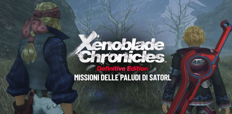 Xenoblade Chronicles: Definitive Edition - Missioni delle Paludi di Satorl