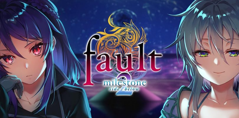 Fault – Milestone Two Side: Below