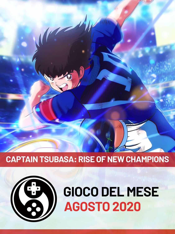Gioco del mese di agosto 2020 - Captain Tsubasa: Rise of New Champions