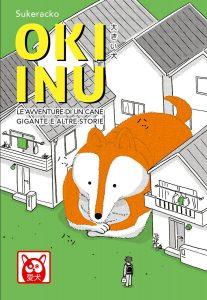 OKI INU - Le avventure di un cane gigante e altre storie