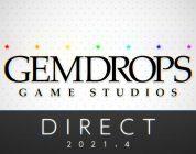 La diretta Gemdrops Direct: April 2021 fissata per il prossimo 2 aprile