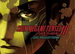 Shin Megami Tensei III: Nocturne HD Remastered