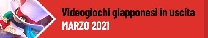 Giochi in uscita a marzo 2021