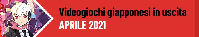 Giochi in uscita: aprile 2021