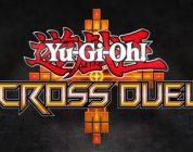 Yu-Gi-Oh! Cross Duel annunciato per dispositivi iOS e Android