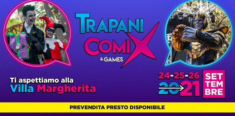 Trapani Comix and Games 2021: annunciate le date