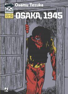 OSAKA, 1945 – Recensione del manga storico di Osamu Tezuka